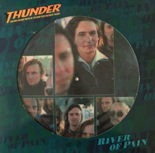 "Thunder ‎- River Of Pain (12"") (Picture Disc) (EX/VG-)"